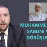 Muhammed Ali Es-Sabûnî ve görüşleri